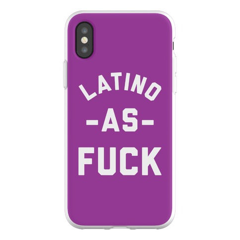 Latino as F*** Phone Flexi-Case