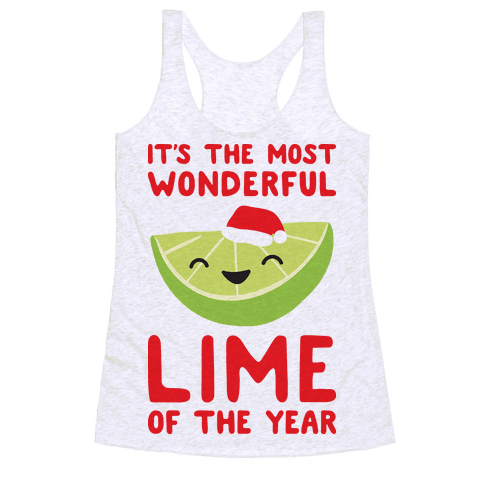 It's The Most Wonderful Lime of the Year Racerback Tank Top