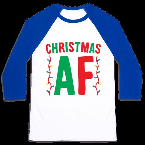 Christmas AF Baseball Tee