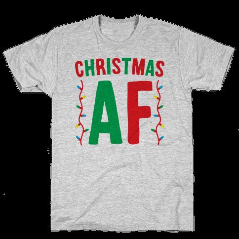 Christmas AF Mens T-Shirt