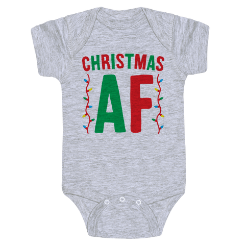 Christmas AF Baby Onesy