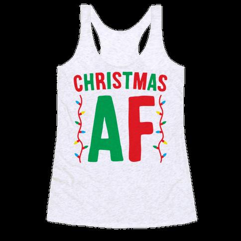Christmas AF Racerback Tank Top