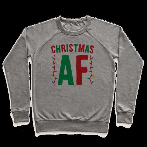 Christmas AF Pullover