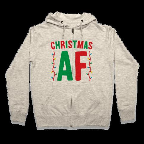 Christmas AF Zip Hoodie
