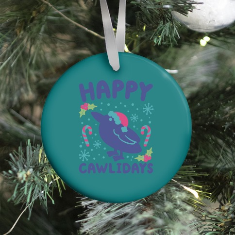 Happy Cawlidays Crow Holiday Parody Ornament