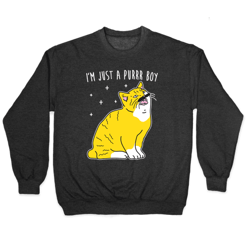 I'm Just A Purrr Boy (Freddie Cat) Pullover
