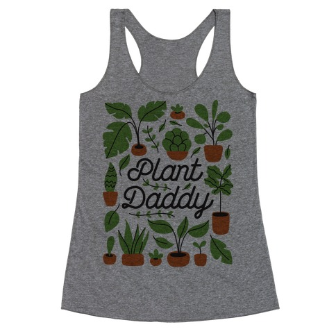 Plant Daddy Racerback Tank Top