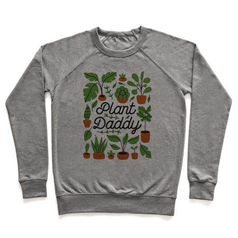 Plant Daddy Pullover