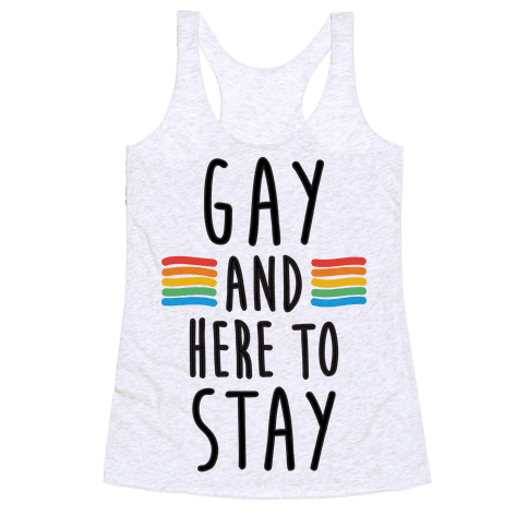 Gay And Here To Stay