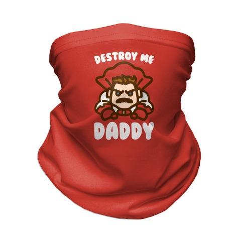 Destroy Me Daddy Parody Neck Gaiter