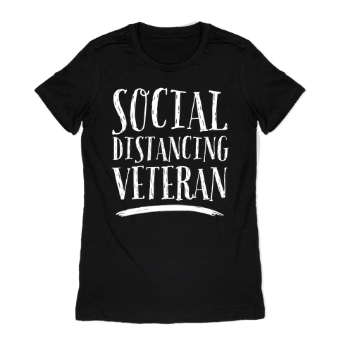Social Distancing Veteran Womens T-Shirt