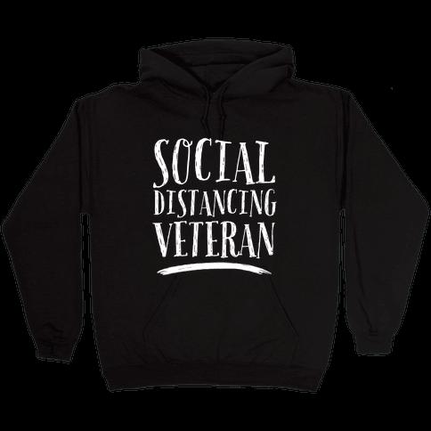 Social Distancing Veteran Hooded Sweatshirt