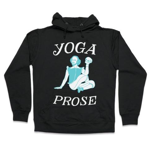 Yoga Prose  Hooded Sweatshirt