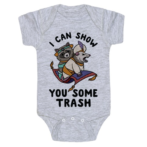 I Can Show You Some Trash Racoon Possum Baby Onesy