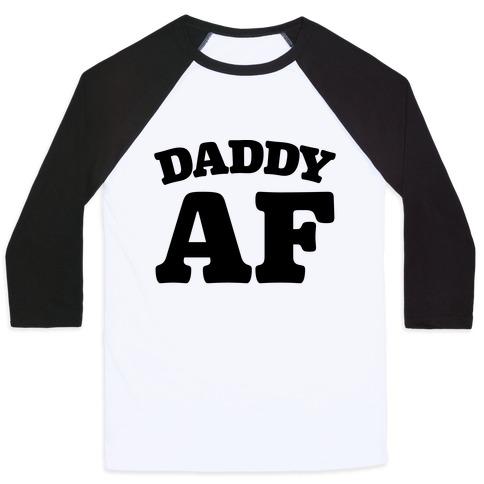 Daddy AF Baseball Tee