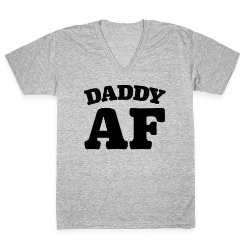 Daddy AF V-Neck Tee Shirt
