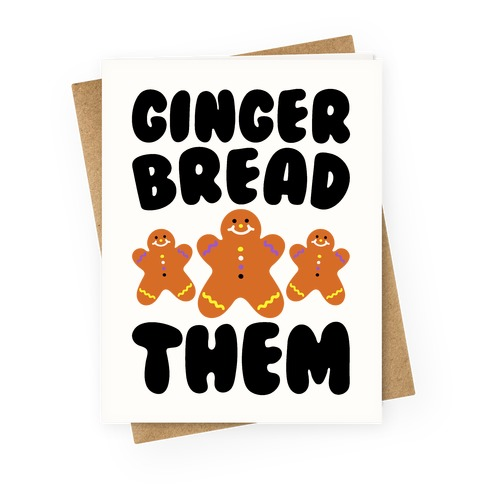 Ginger Bread Them Greeting Card