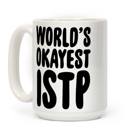 World's Okayest ISTP Coffee Mug