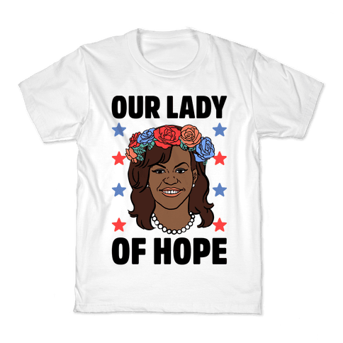 Michelle Obama: Our Lady Of Hope Kids T-Shirt
