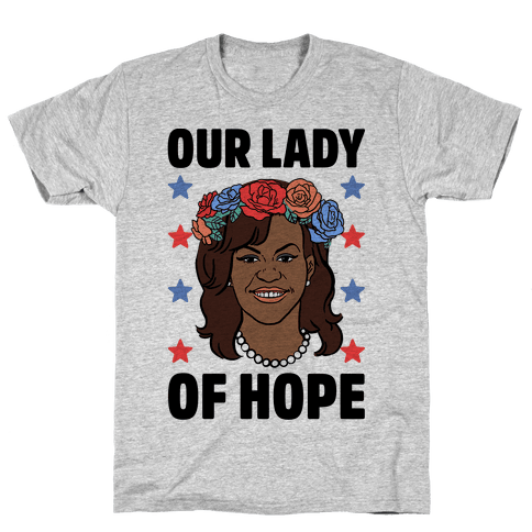 Michelle Obama: Our Lady Of Hope Mens T-Shirt