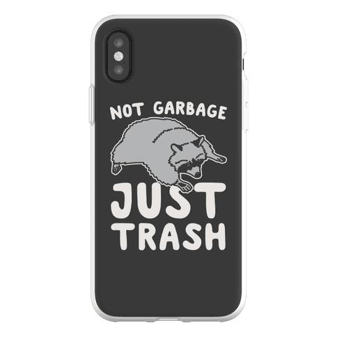 Not Garbage Just Trash Phone Flexi-Case