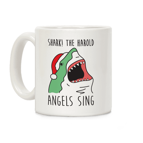 Shark! The Harold Angels Sing Coffee Mug