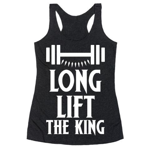 Long Lift The King Racerback Tank Top