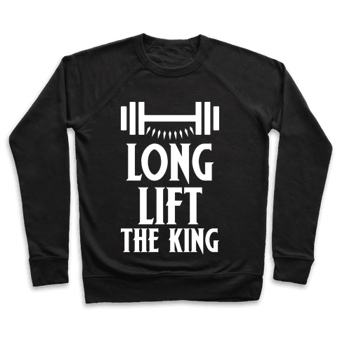 Long Lift The King Pullover