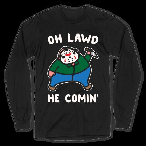 Oh Lawd He Comin' Parody White Print (Hockey Mask Killer) Long Sleeve T-Shirt
