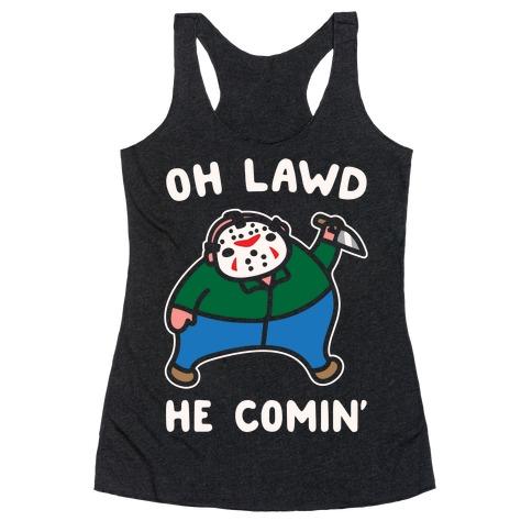 Oh Lawd He Comin' Parody White Print (Hockey Mask Killer) Racerback Tank Top