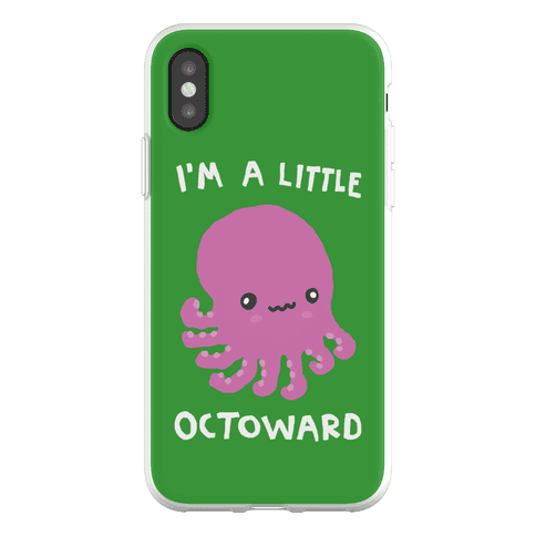 I'm A Little Octoward Phone Flexi-Case