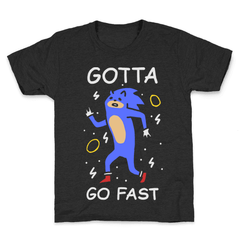 Gotta Go Fast Kids T-Shirt