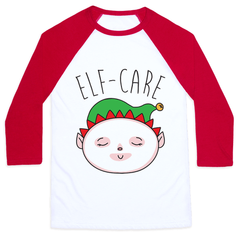 Elf-Care Elf Self-Care Christmas Parody Baseball Tee