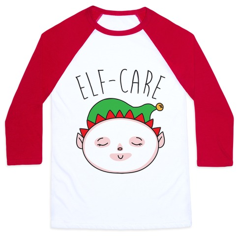 Elf-Care Elf Self-Care Christmas Parody Baseball Tee
