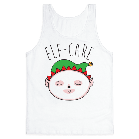 Elf-Care Elf Self-Care Christmas Parody Tank Top