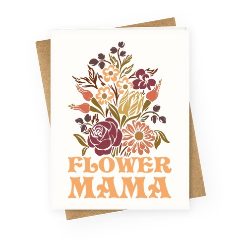 Flower Mama Greeting Card