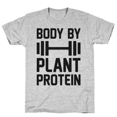 Body By Plant Protein Mens T-Shirt