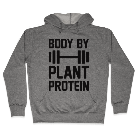 Body By Plant Protein Hooded Sweatshirt