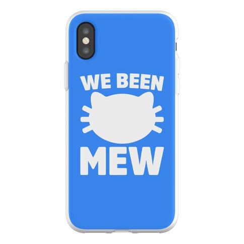 We Been Mew Parody Phone Flexi-Case