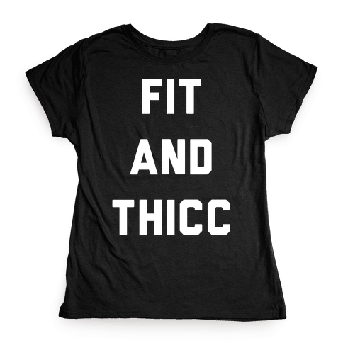 Fit and Thicc White Print  Womens T-Shirt
