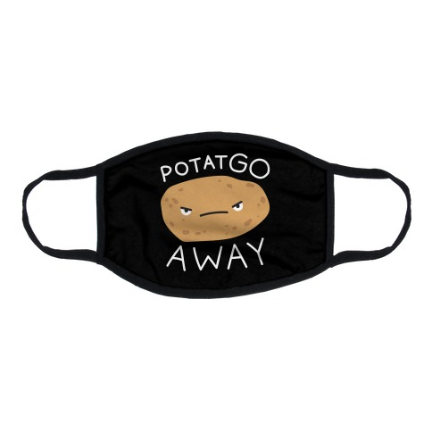 PotatGO AWAY Flat Face Mask