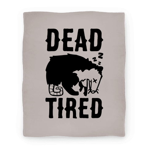 Dead Tired Possum Parody Blanket