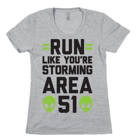 Run Like You're Storming Area 51 Womens T-Shirt