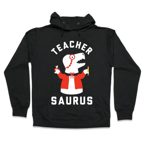Teacher Saurus cardigan Hooded Sweatshirt