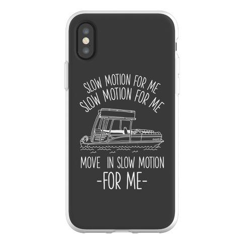 Slow Motion For Me Pontoon Boat Phone Flexi-Case