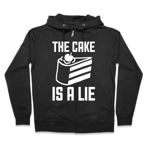 The Cake Is A Lie Zip Hoodie