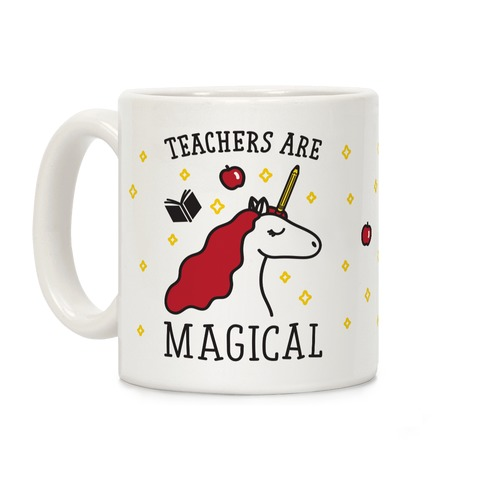 Teachers Are Magical Coffee Mug