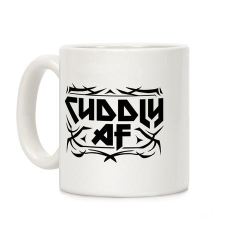 Cuddly AF Coffee Mug