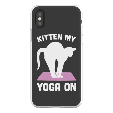 Kitten My Yoga On Phone Flexi-Case