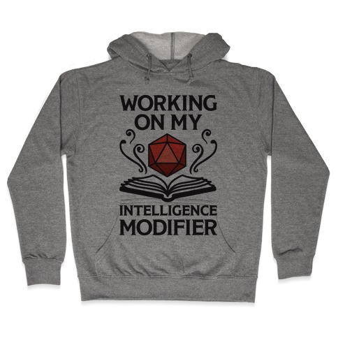Working On My Intelligence Modifier Hooded Sweatshirt